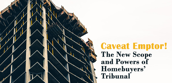 Caveat-Emptor-The-New-Scope-and-Powers-of-Homebuyers-Tribunal